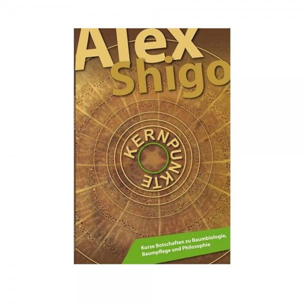 Fachbuch Kernpunkte Alex Shigo