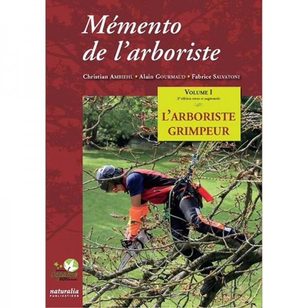 Mémento de l'arboriste 3ème édition vol 1